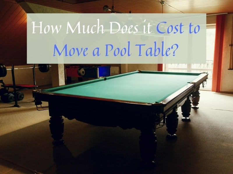 How Much Does It Cost To Move A Pool Table Billiard Beast - How To Move A Slate Pool Table Across The Room